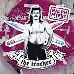 Ralph Myerz The Teacher (Single)