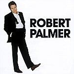 Robert Palmer The Essential Selection
