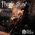 Sean Biddle Freak Show (4-Track Maxi-Single)