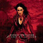 Within Temptation Stand My Ground (3-Track Maxi-Single)