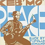 Keb' Mo' Peace - Back By Popular Demand