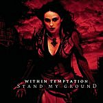 Within Temptation Stand My Ground (Single)