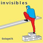 Invisibles Catapult/Better In Competition