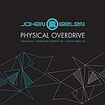 Johan Gielen Physical Overdrive (3-Track Single)