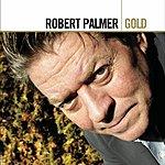 Robert Palmer Gold: Robert Palmer