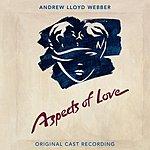 Original London Cast Aspects Of Love (2005 Remastered)