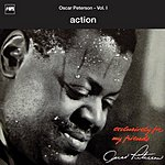 Oscar Peterson Action (Exclusively For My Friends Vol.1)