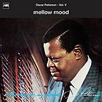 Oscar Peterson Mellow Mood (Exclusively For My Friends Vol.V)