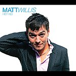 Matt Willis Hey Kid (Acoustic Version)