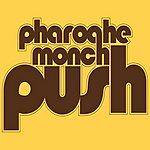 Pharoahe Monch Push (Edited Version)