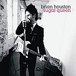 Brian Houston Sugar Queen