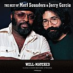 Merl Saunders Well Matched: The Best Of Merl Saunders & Jerry Garcia
