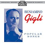 Beniamino Gigli Popular Songs