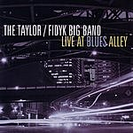 The Taylor/Fidyk Big Band Live At Blues Alley