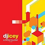 DJ Icey A Little Louder (3-Track Maxi-Single)