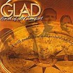 Glad God Of All Comfort