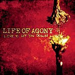 Life Of Agony Love To Let You Down (Single)