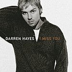 Darren Hayes I Miss You (Acoustic Version)