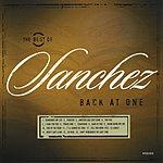 Sanchez Back At One: The Best Of Sanchez
