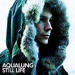 Aqualung Still Life (Mark 'Spike' Stent Mix Version)