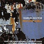 Marcio Doctor Restless World