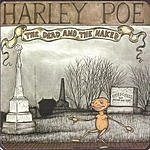 Harley Poe The Dead And The Naked