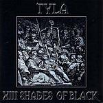Tyla XIII Shades Of Black