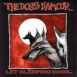 The Dogs D'Amour Let Sleeping Dogs...