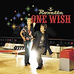Roxette One Wish/The Rox Medley