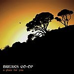 Breaks Co-Op A Place For You (3 Track Maxi-Single)