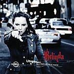 Belinda Ni Freud Ni Tu Mama (Single)