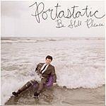 Portastatic Be Still Please