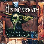 Disincarnate Dreams Of The Carrion Kind (Expanded Version)