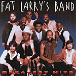 Fat Larry's Band Greatest Hits (Remastered)