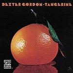 Dexter Gordon Tangerine (Remastered)