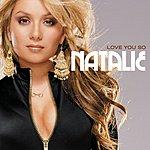 Natalie Love You So (Single)