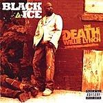 Black Ice The Death Of Willie Lynch (Parental Advisory)