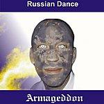 Armageddon Russian Dance