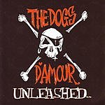 The Dogs D'Amour Unleashed
