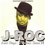 J- ROC Last Days: Perilous Times II