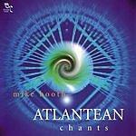Mike Booth Atlantean Chants