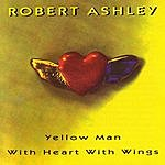 Robert Ashley Yellow Man With Heart With Wings