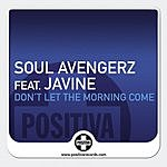 Soul Avengerz Don't Let The Morning Come (5-Track Maxi-Single)