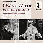 Sir John Gielgud Oscar Wilde: The Importance Of Being Earnest (Play In Three Acts)
