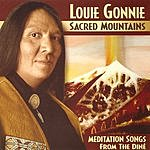 Louie Gonnie Sacred Mountains: Meditation Songs From The Diné