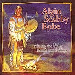 Algin Scabby Robe Along The Way: Round Dance Songs