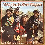 Todi Neesh Zhee Singers Dancers Of Mother Earth
