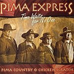 Pima Express Time Waits For No One