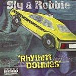Sly & Robbie Rhythm Doubles (Parental Advisory)