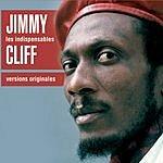 Jimmy Cliff Les Indispensables